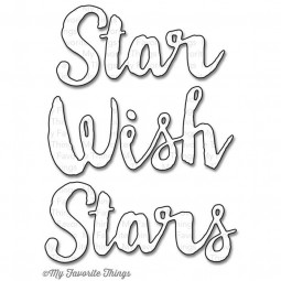 matrice de découpe : Stars & Wishes -My Favorite Things