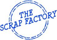 The Scrap Factory